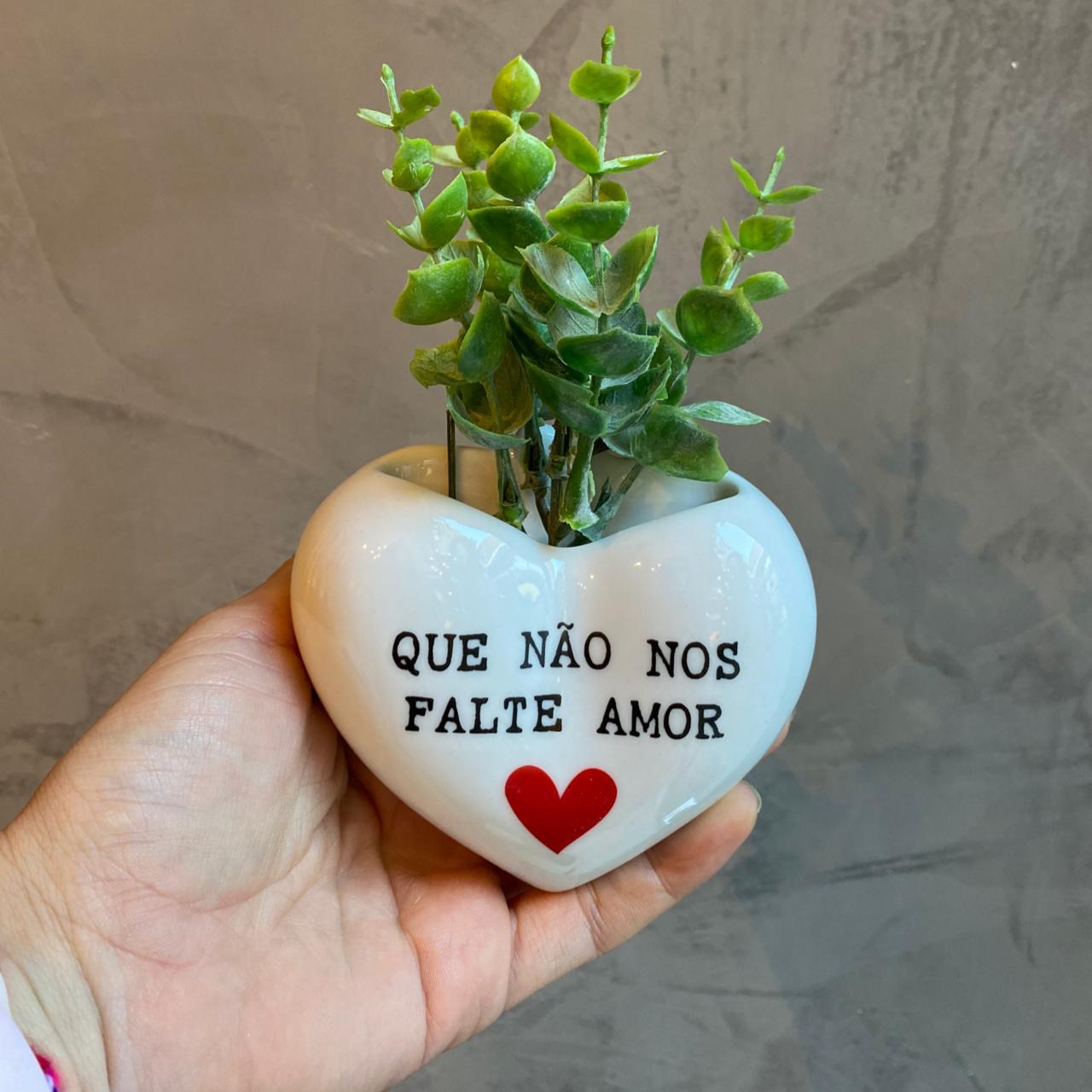 VASO CORAÇÃO DE PAREDE QUE NÃO NOS FALTE AMOR